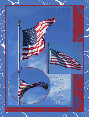 Photograph - Long May She Wave - American Flag Photo Ensemble W-text And Borders by Brooks Garten Hauschild