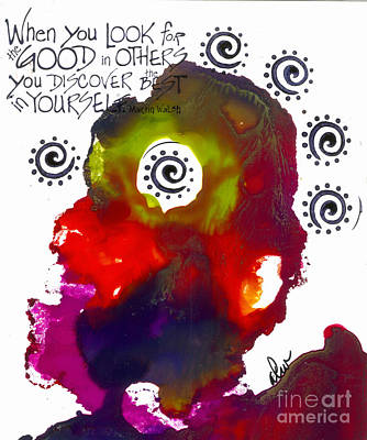Mixed Media - Look For Good In Others by Angela L Walker
