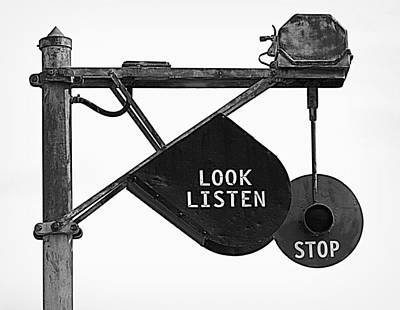 Photograph - Look Listen Stop by Joseph Skompski