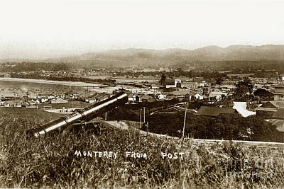 Photograph - Looking East Over Artillery Street From The Presidio Of Monterey 1908 by California Views Mr Pat Hathaway Archives
