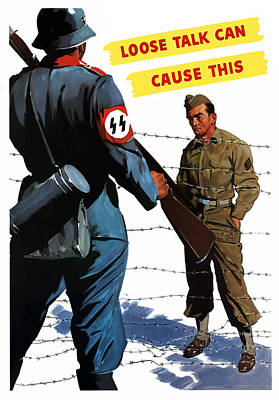 American Soldier Painting - Loose Talk Can Cause -- Ww2 Propaganda by War Is Hell Store
