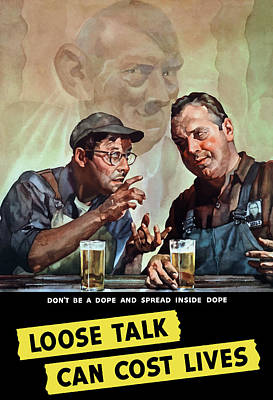 Us Propaganda Painting - Loose Talk Can Cost Lives - Ww2 by War Is Hell Store