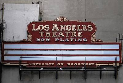 Photograph - Los Angeles Theatre Sign by Matt Harang