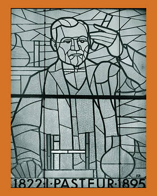Glass Art - Louis Pasteur by Photographed by Peter Zeliznak