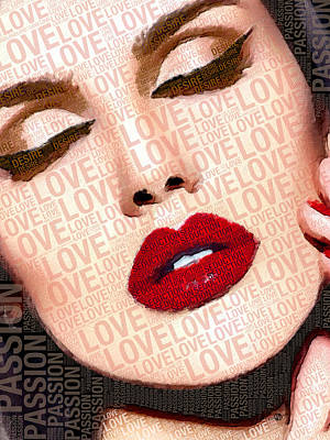 Graphics Painting - Love And Passion Portrait Of A Woman With Words by Tony Rubino
