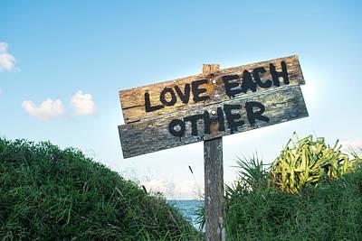 Photograph - Love Each Other by Brett Christensen