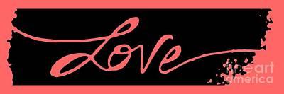 Handwriting Mixed Media - Love In Handwritten Cursive by Liesl Marelli