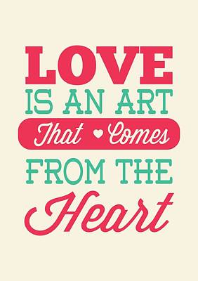 Valentines Day Digital Art - Love Is An Art That Comes From The Heart Valentines Day Special Quotes Poster by Lab No 4