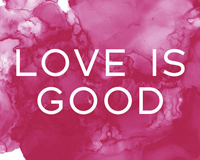Painting - Love Is Good- Art By Linda Woods by Linda Woods