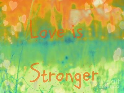 Photograph - Love Is Stronger by France Laliberte