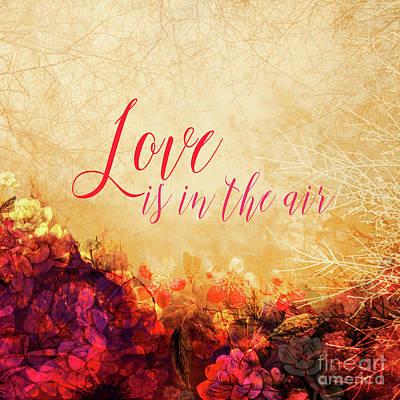 Love Is The Air Art Print