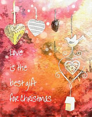 Digital Art - Love Is The Best Gift For Christmas by Dorothy Berry-Lound