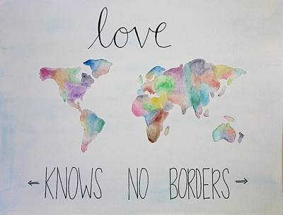 Watercolor Map Drawing - Love Knows No Borders by Sarah Newell