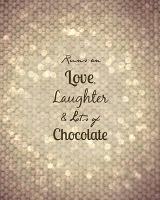Love Photograph - Love Laughter Chocolate Bokeh by Inspired Arts