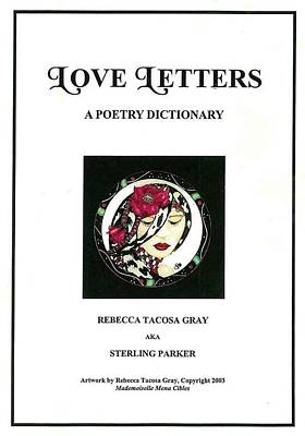 Love Letters A Poetry Dictionary  Art Print by Rebecca Tacosa Gray