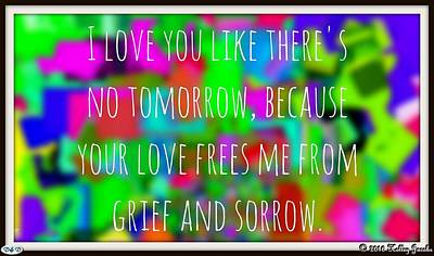 Photograph - Love Like No Tomorrow by Holley Jacobs
