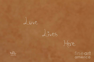 Photograph - Love Lives Here by Beauty For God