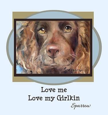 Boykin Spaniel Painting - Love Me Love My Girlkin by Mary Sparrow