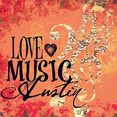 Love Music Austin Art Print by Brandi Fitzgerald