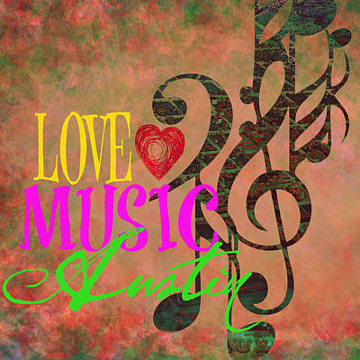 Love Music Austin V2 Art Print by Brandi Fitzgerald