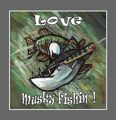 Love Musky Fishin Art Print by Peter McCoy