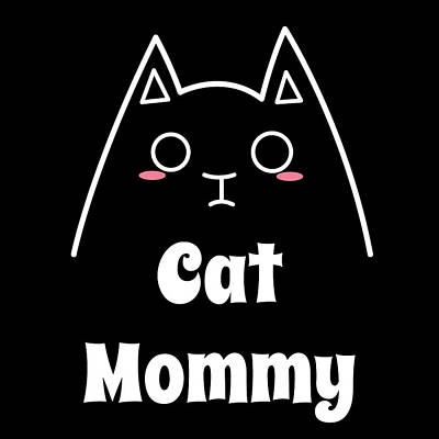 Japanese Puppy Digital Art - Love My Cat Mommy by Catifornia Shop