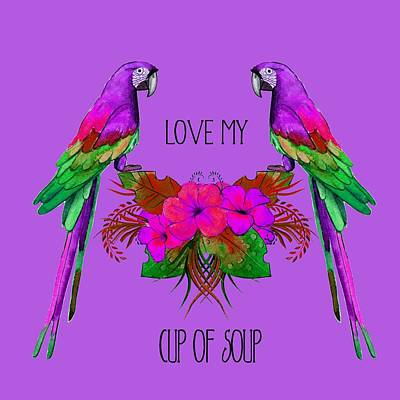 Digital Art - Love My Cup Of Soup by Ericamaxine Price