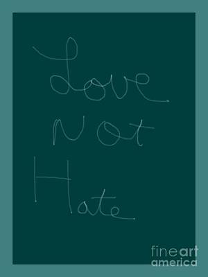Photograph - Love Not Hate by Joseph Baril