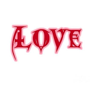 Digital Art - Love Text by Rachel Hannah