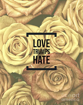 Photograph - Love Trumps Hate by Edward Fielding