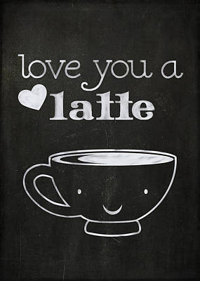 Love You A Latte Art Print