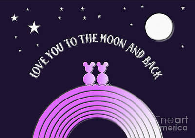 Digital Art - Love You To The Moon And Back  by Barefoot Bodeez Art