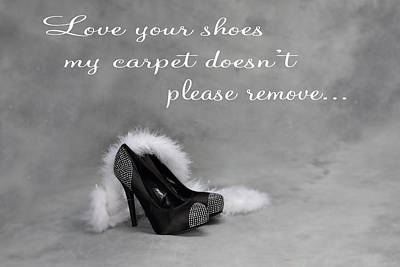 Photograph - Love Your Shoes by Kimber Butler