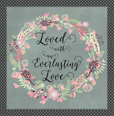 Digital Art - Loved With An Everlasting Love by Carla Parris