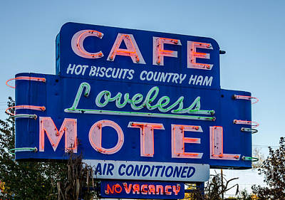 Loveless Cafe And Motel Sign Art Print by Debra Martz