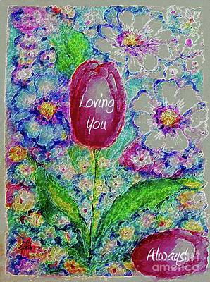 Painting - Loving You Always by Hazel Holland