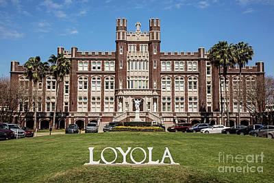 Photograph - Loyola University New Orleans by Scott Pellegrin