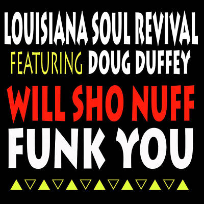Digital Art - Lsrfdd Will Sho Nuff Funk You by Doug Duffey