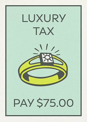 Taxes Mixed Media - Luxury Tax Vintage Monopoly Board Game Theme Card by Design Turnpike