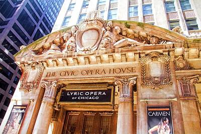 Photograph - Lyric Opera Of Chicago by Alice Gipson