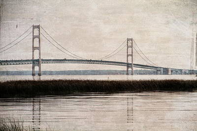 Photograph - Mackinac Bridge Grunge by Dan Sproul