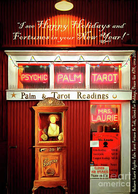 Gypsy Digital Art - Madame Lauries Psychic Palm Tarot Fortune Be Told Closed For Holiday Please Use Atm Holiday Card by Wingsdomain Art and Photography