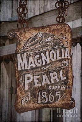 Photograph - Magnolia Pearl Sign by Teresa Wilson