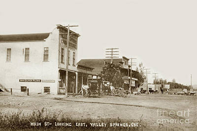 Photograph - Main Street Looking East Valley Springs Circa 1910 by California Views Archives Mr Pat Hathaway Archives