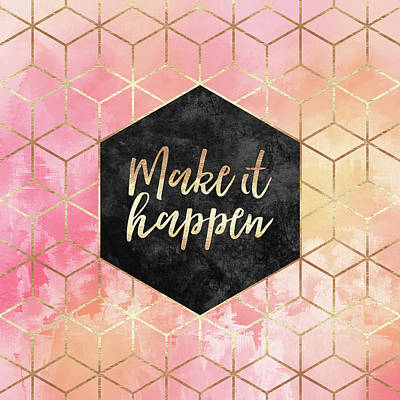 Make It Happen Art Print by Elisabeth Fredriksson