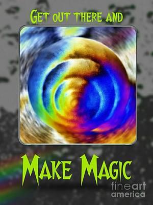 Digital Art - Make Magic by Rachel Hannah