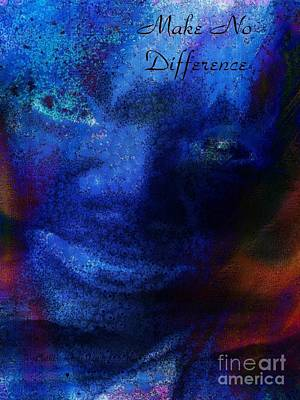 Painting - Make No Differrence By Caherine Lott Presidential Candidate 2020 by Catherine Lott