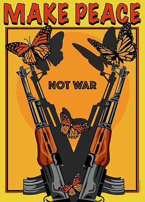 Digital Art - Make Peace Not War by Larry Butterworth