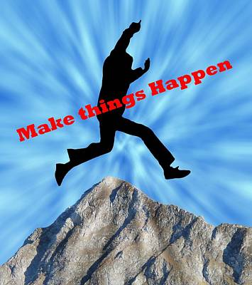 Digital Art - Make Things Happen by Allen Beilschmidt