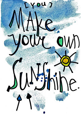 Make Your Own Sunshine Art Print